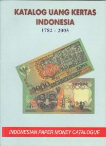 Katalog Uang Kertas Indonesia 1782-2005